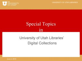 Special Topics in