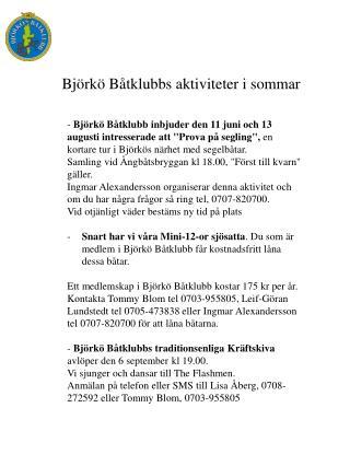 Björkö Båtklubbs aktiviteter i sommar