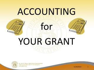 ACCOUNTING for YOUR GRANT