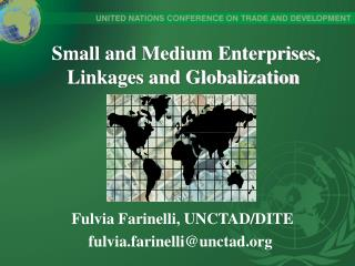 Small and Medium Enterprises, Linkages and Globalization