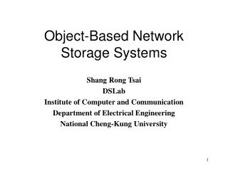 Object-Based Network Storage Systems