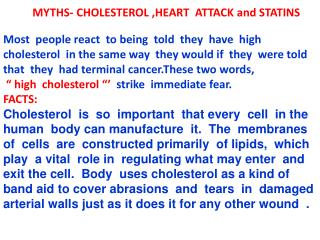 MYTHS- CHOLESTEROL ,HEART  ATTACK and STATINS