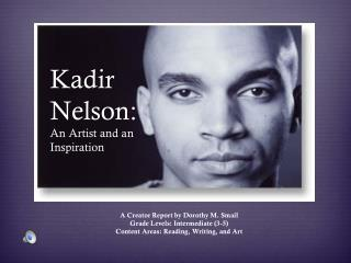 Kadir Nelson: An Artist and an Inspiration