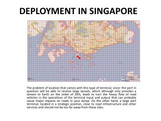 DEPLOYMENT IN SINGAPORE