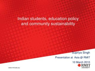 Indian students, education policy and community sustainability