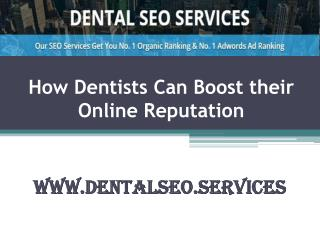 How Dentists can boost their Online Reputation