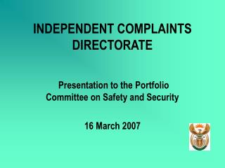 INDEPENDENT COMPLAINTS DIRECTORATE