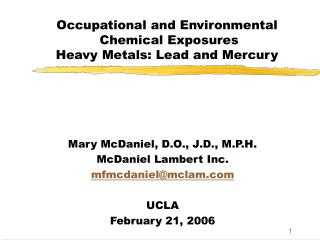 Occupational and Environmental  Chemical Exposures  Heavy Metals: Lead and Mercury