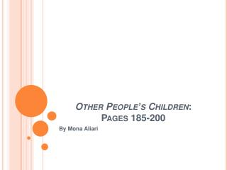 Other People s Children: Pages 185-200