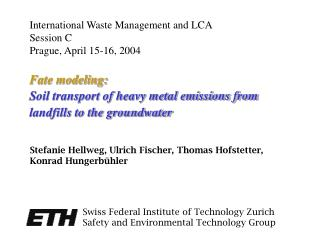 Fate modeling: Soil transport of heavy metal emissions from landfills to the groundwater