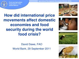 David Dawe, FAO World Bank, 29 September 2011