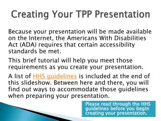 Creating  Your TPP  Presentation