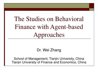 The Studies on Behavioral Finance with Agent-based Approaches