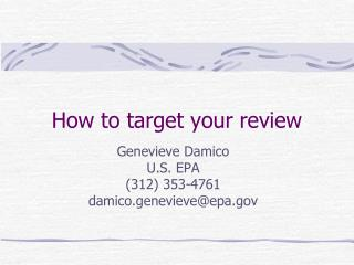 How to target your review