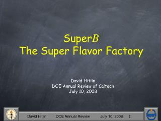 Super B The Super Flavor Factory
