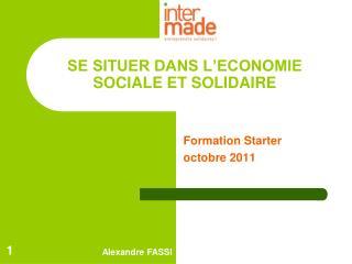 SE SITUER DANS L'ECONOMIE SOCIALE ET SOLIDAIRE