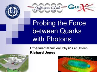 Probing the Force between Quarks with Photons