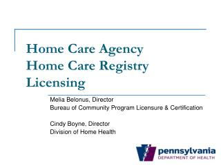 Home Care Agency          Home Care Registry  Licensing