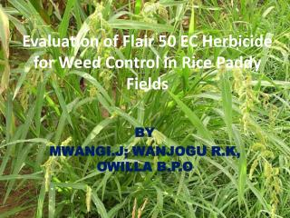 Evaluation of Flair 50 EC Herbicide  for  Weed Control in Rice Paddy Fields