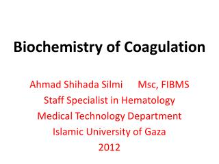Biochemistry of Coagulation