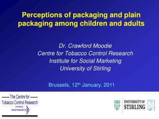 Perceptions of packaging and plain packaging among children and adults