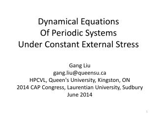 Dynamical Equations  Of  Periodic Systems Under Constant External  Stress