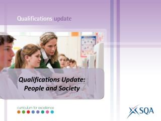 Qualifications Update: People and Society