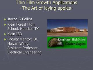 Thin Film Growth Applications -The Art of laying apples-
