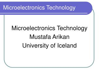 Microelectronics Technology