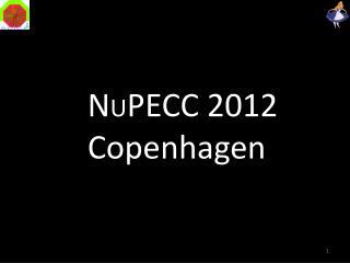 N U PECC 2012 Copenhagen
