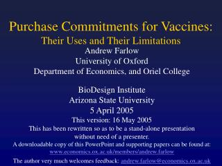 Purchase Commitments for Vaccines: Their Uses and Their Limitations