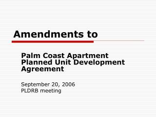 Amendments to