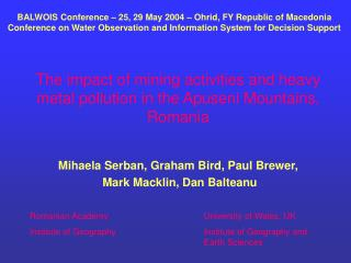 The impact of mining activities and heavy metal pollution in the Apuseni Mountains, Romania
