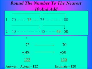 Round The Number To The Nearest 10 And Add