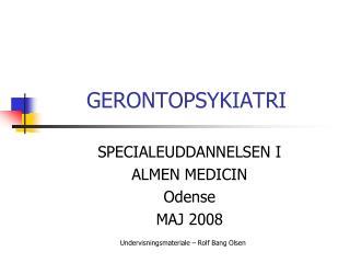 GERONTOPSYKIATRI