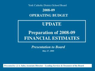 Presentation to Board May 27, 2008