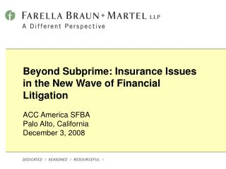 Beyond Subprime: Insurance Issues in the New Wave of Financial Litigation