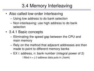3.4 Memory Interleaving