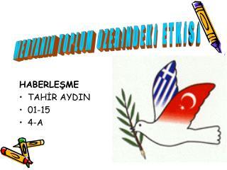 HABERLEŞME TAHİR AYDIN 01-15 4-A