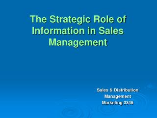 The Strategic Role of Information in Sales Management