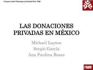 LAS DONACIONES PRIVADAS EN MÉXICO
