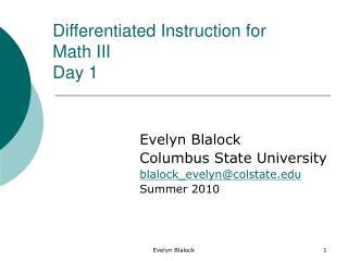 Differentiated Instruction for Math III Day 1