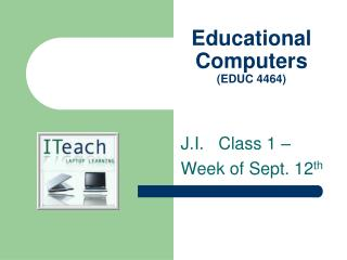 Educational  Computers (EDUC 4464)