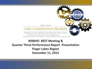 WRBHO  BEST Meeting & Quarter Three Performance Report  Presentation  Finger Lakes Region
