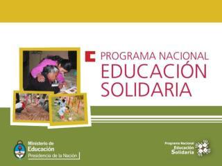 EXPERIENCIAS EDUCATIVAS SOLIDARIAS DOCUMENTADAS 25.138 experiencias educativas solidarias