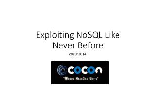 Exploiting NoSQL Like Never Before