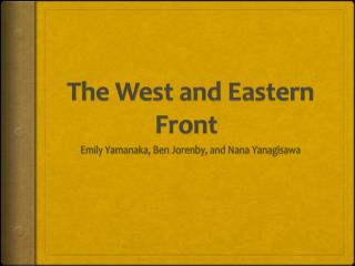 The West and Eastern Front