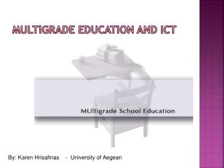 Multigrade Education and ICT