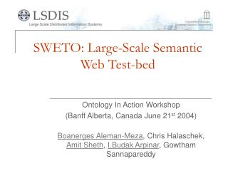 SWETO: Large-Scale Semantic Web Test-bed