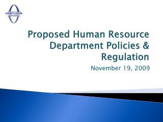 Proposed Human Resource Department Policies & Regulation